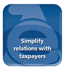 Simplify relations with taxpayers